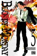 Bloody Monday, tome 5