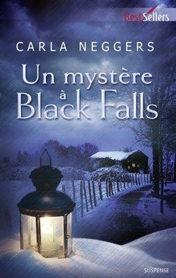 Couverture du livre : Black Falls, Tome 3 : Un mystère à Black Falls
