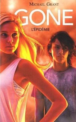 Couverture du livre : Gone, Tome 4 : L'Épidémie