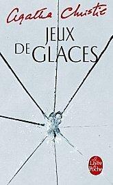 Couverture du livre : Jeux de glaces