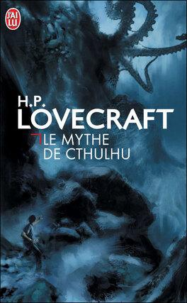 Couverture du livre : Le Mythe de Cthulhu