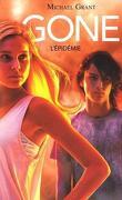 Gone, Tome 4 : L'Épidémie
