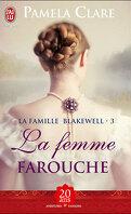 La Famille Blakewell, Tome 3 : La Femme farouche