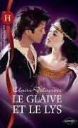 Le Glaive et le Lys