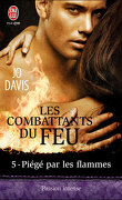 Les Combattants du feu, Tome 5 : Piégé par les flammes