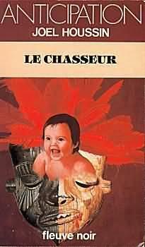 Couverture du livre : FNA -1215- Le Chasseur