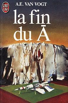 Couverture du livre : Le cycle du Ā, tome 3 : La fin du Ā