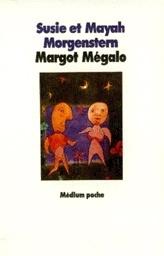 Couverture du livre : Margot mégalo