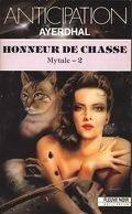 Mytale, tome 2 : Honneur de Chasse