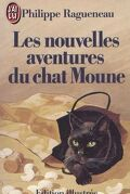 Nouvelles aventures du chat Moune