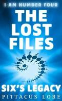 I Am Number Four: The Lost Files: Six's Legacy (Lorien Legacies)