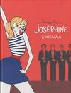 Joséphine, L'Intégrale
