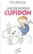 Une flèche pour Cupidon