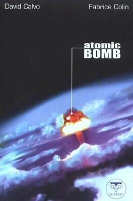 Couverture du livre : Atomic Bomb