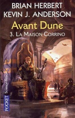 Couverture du livre : Avant Dune, Tome 3 : La Maison Corrino