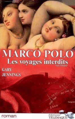 Couverture du livre : Marco Polo:les voyages interdits - 1. Vers l'Orient