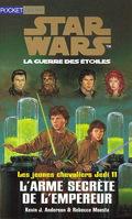 Star Wars, La Guerre des étoiles - Les jeunes chevaliers Jedi, tome 11 : L'Arme secrète de l'Empereur