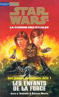 Star Wars, La Guerre des étoiles - Les jeunes chevaliers Jedi, tome 1 : Les Enfants de la force
