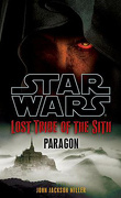 Star Wars - Lost Tribe of the Sith, Tome3 : Paragon