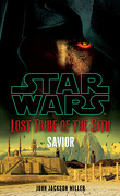 Star Wars - Lost Tribe of the Sith, Tome 4 : Savior