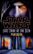 Star Wars - Lost Tribe of the Sith, Tome 7 : Pantheon