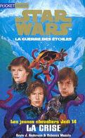 Star Wars, La Guerre des étoiles - Les jeunes chevaliers Jedi, tome 14 : La Crise
