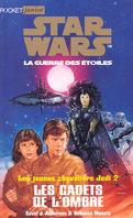 Star Wars, La Guerre des étoiles - Les jeunes chevaliers Jedi, tome 2 : Les Cadets de l'ombre
