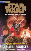 Star Wars, La Guerre des étoiles - Les jeunes chevaliers Jedi, tome 6 : Les Jedi assiégés