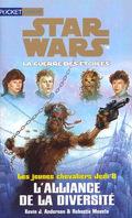 Star Wars, La Guerre des étoiles - Les jeunes chevaliers Jedi, tome 8 : L'Alliance de la diversité