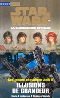 Star Wars, La Guerre des étoiles - Les jeunes chevaliers Jedi, tome 9 : Illusions de grandeur