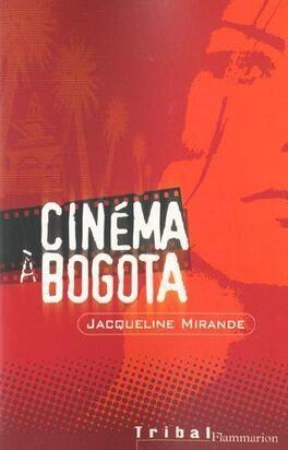 Couverture du livre : Cinema a bogota