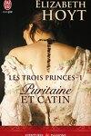 couverture Les Trois Princes, Tome 1 : Puritaine et catin