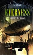 Everness, tome 1 : L'Odyssée des mondes