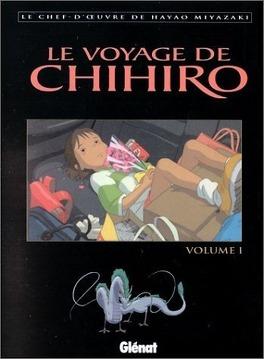 Couverture du livre : Le voyage de Chihiro, tome 1