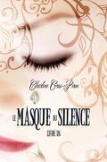 Le Masque du Silence, Tome 1
