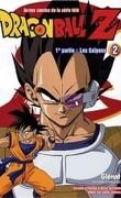 DRAGON BALL Z : 1ère Partie - Les Saïyens - Tome 2
