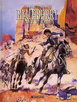 Couverture du livre : Blueberry, tome 1 : Fort Navajo