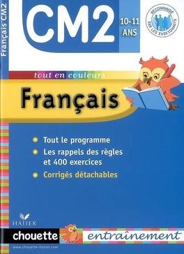 Francais Cm2 10 11 Ans Vocabulaire Orthographe Grammaire Conjugaison Livre De Jean Claude Landier