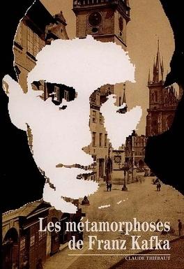 Couverture du livre : Les métamorphoses de Kafka