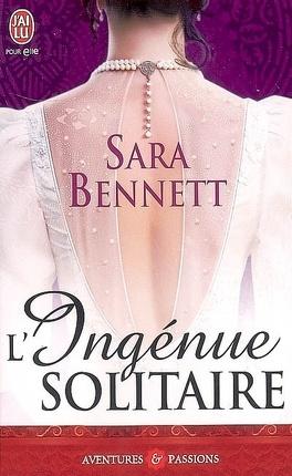 Couverture du livre : Les Sœurs Greentree, Tome 3 : L'Ingénue solitaire