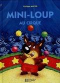 Mini Loup au cirque