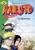 Naruto, tome 5 : Le déserteur (Roman)