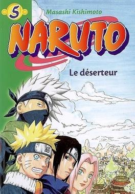 Couverture du livre : Naruto, tome 5 : Le déserteur (Roman)