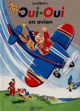 Couverture du livre : Oui-Oui en avion