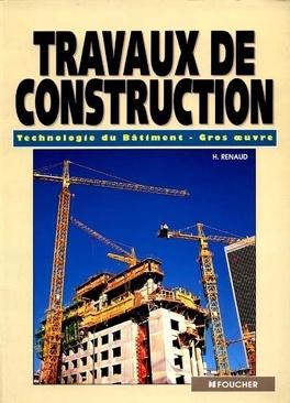 Couverture du livre : Travaux de construction : technologie du bâtiment gros oeuvre