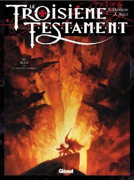 Couverture du livre : Le Troisième Testament, Tome 4 : Jean ou le jour du corbeau