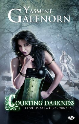 Couverture du livre : Les Sœurs de la lune, Tome 10 : Courting Darkness