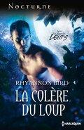 La Légende des Loups, Tome 4 : La Colère du Loup