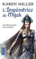 Les Seigneurs de guerre, Tome 1 : L'Impératrice de Mijak