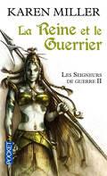 Les Seigneurs de guerre, Tome 2 : La reine et le guerrier